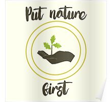 'Put nature first' Illustration Print Poster