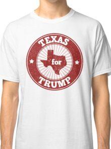 Texas For Trump Classic T-Shirt