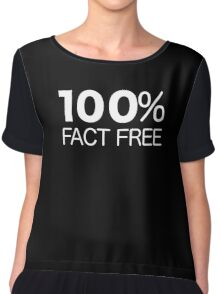100% Fact Free Chiffon Top