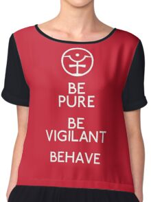 Be Pure, Be Vigilant, Behave Chiffon Top