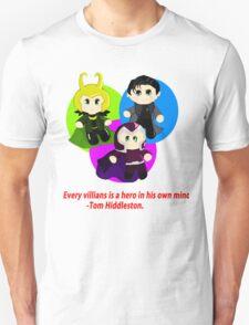 Every Villain. T-Shirt