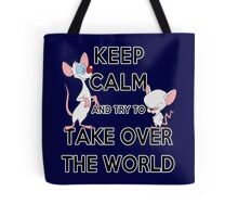 Keep Calm and Try to Take Over the World Tote Bag