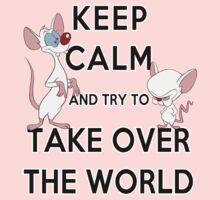 Keep Calm and Try to Take Over the World Kids Tee