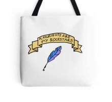 Playwrights Are My Rockstars Tote Bag
