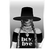 Beyonce - Boy bye Poster