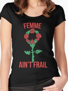 Femme ain't frail  Women's Fitted Scoop T-Shirt