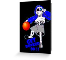 ball - get dunked on art Undertale T-shirts Greeting Card