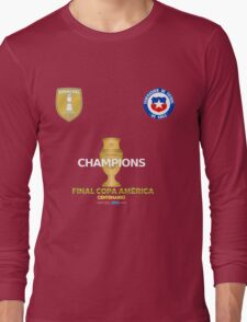 Final Copa America 2016 Champions - Chile Football Team Long Sleeve T-Shirt