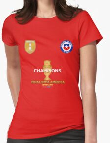 Final Copa America 2016 Champions - Chile Football Team Womens Fitted T-Shirt