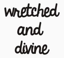 Wretched & Devine by Abigail-Devon Sawyer-Parker