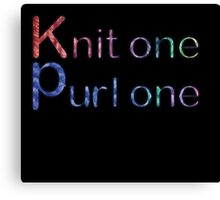 Knit one purl one Canvas Print