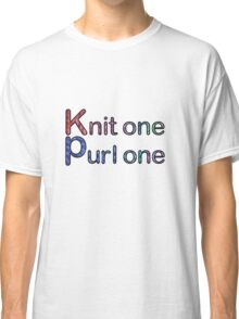 Knit one purl one Classic T-Shirt