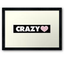Crazy love Framed Print