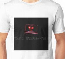 Unsustainable Unisex T-Shirt