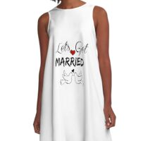 Let's Get Married  A-Line Dress