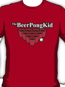 The beer pong kid T-Shirt
