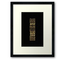 Today is a good day... Inspirational Quote Framed Print