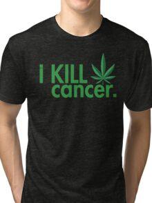 Cannabis T-shirt - i Kill Cancer  Tri-blend T-Shirt