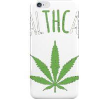 Cannabis T-shirt - Health Care 2 iPhone Case/Skin