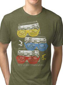 it's more than music Tri-blend T-Shirt