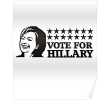 Hillary Clinton T-shirt - Vote for Hillary   Poster