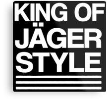 King of Jäger Style Metal Print