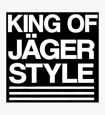 King of Jäger Style Photographic Print