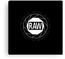RAW To The Core! Canvas Print
