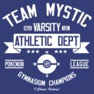 Team Mystic Athletic Dept. by Crocktees