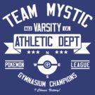 Team Mystic Athletic Dept. by Crocktees