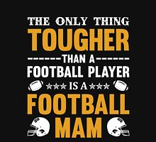 The only thing tougher than a football player is a Football Mom Women's Fitted Scoop T-Shirt