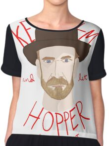 Keep Calm And Let Hopper Handle It Chiffon Top