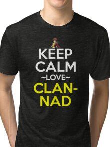 Keep Calm And Love Clannad Anime Manga Shirt Tri-blend T-Shirt