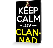 Keep Calm And Love Clannad Anime Manga Shirt Greeting Card