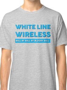WLW ball by ball by bloody ball Classic T-Shirt