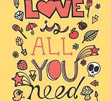 Love is All You Need Typography by Pip Gerard