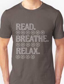 Read, Breathe, Relax Unisex T-Shirt