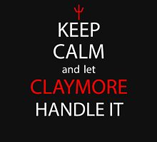 Keep Calm And Let Claymore Handle It Anime Shirt Unisex T-Shirt