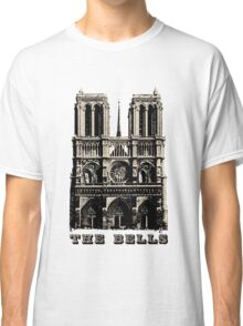 The Bells of Notre Dame Classic T-Shirt