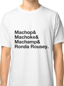 Stylish Pokemon T's   Machop & Machoke & Machamp & Ronda Rousey   Black on Light Classic T-Shirt