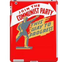 Join The Communist Party iPad Case/Skin