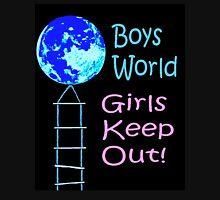 Boys World. Girls Keep Out! Zipped Hoodie