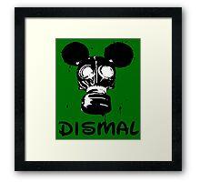 DISMAL Framed Print