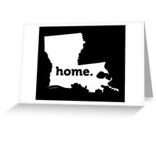 Louisiana. Home. Greeting Card