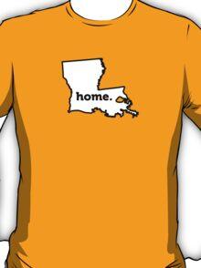 Louisiana. Home. T-Shirt