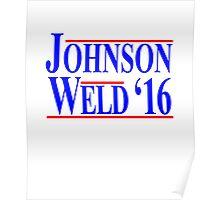 Gary Johnson Bill Weld 2016 - Libertarian Poster