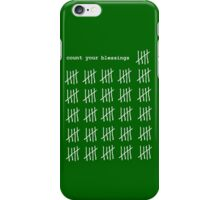 COUNT YOUR BLESSINGS iPhone Case/Skin