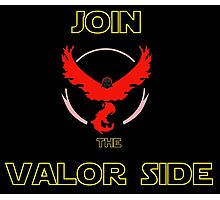 Join The Valor Side Photographic Print