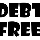 Debt Free by MGakowski