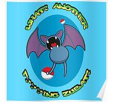 Pokémon Go? Zubat! Poster
